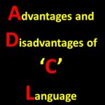 Advantages and Disadvantages of C Language