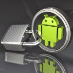 How You Can Keep Your Android Phone Safe From Hackers?