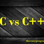 Difference between C and C++ in Tabular Form
