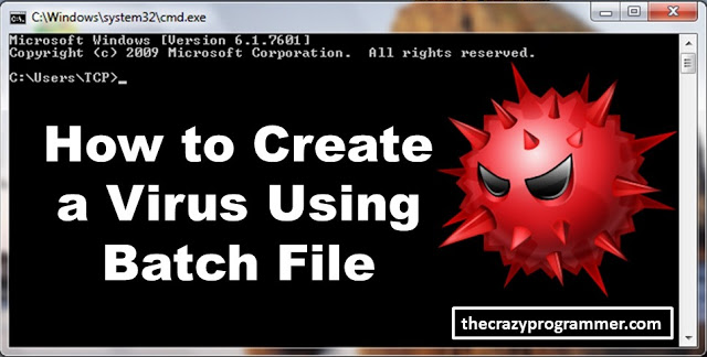 How to Create a Virus Using Batch File?