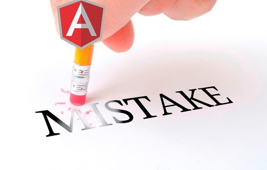 Top 7 Mistakes AngularJS Developers Should Avoid