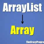 Convert ArrayList to Array in Java