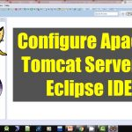Configure Apache Tomcat Server in Eclipse IDE
