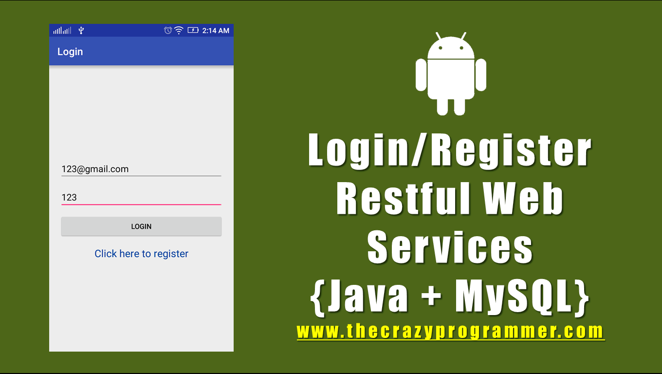 Android Login and Register Using Restful Web Services (Java + MySQL)