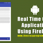 Android Real Time Chat Application Using Firebase Tutorial