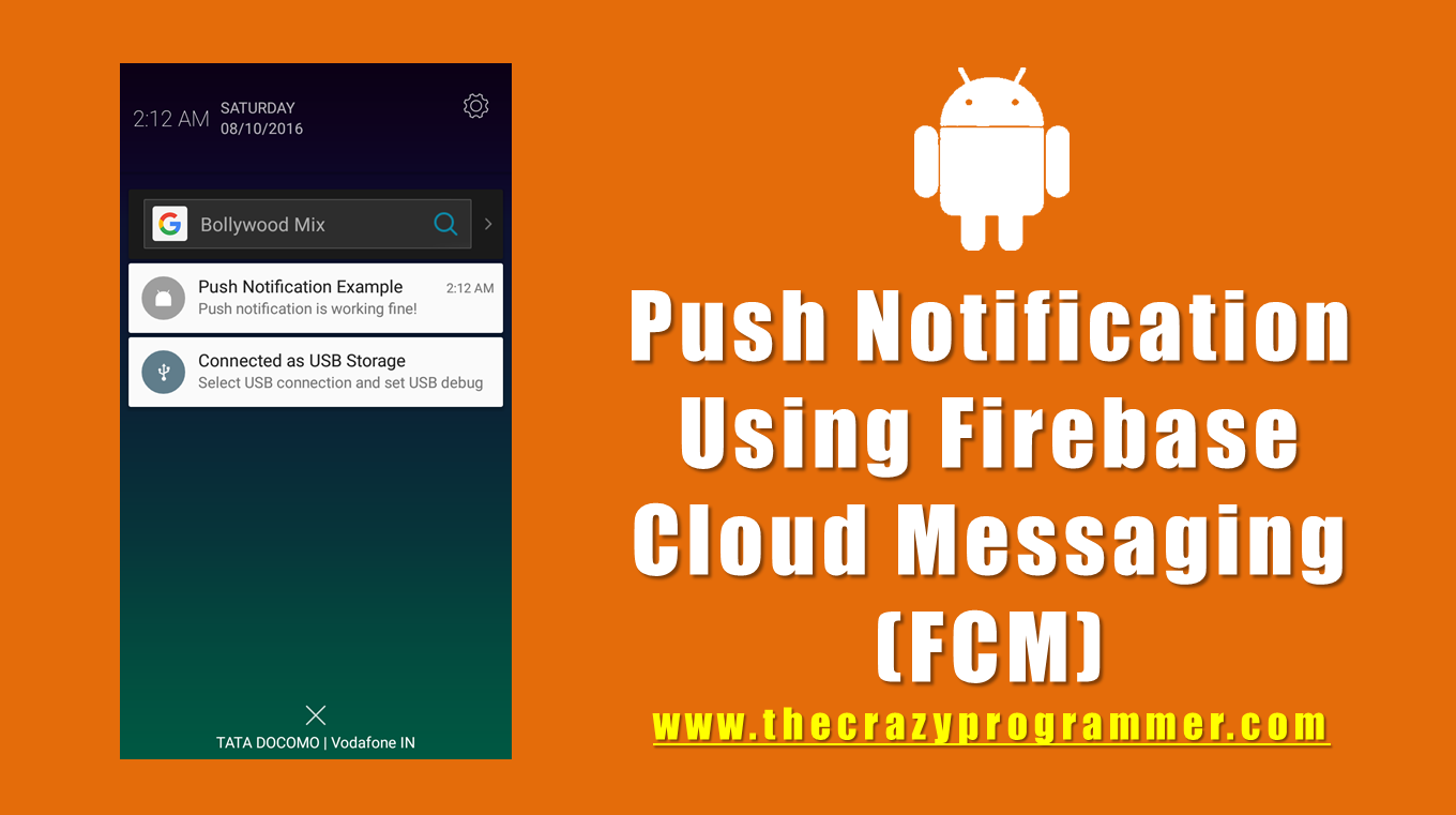 Android Push Notification Using Firebase Cloud Messaging (FCM)