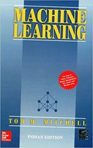 Machine Learning by Tom M. Mitchell